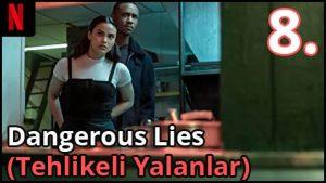 Dangerous-Lies-tehlikeli-yalanlar